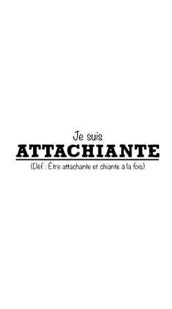 Attachiante Definition