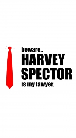 Beware Harvey Spector is my lawyer Suits