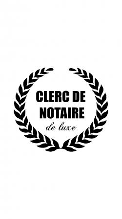 Clerc de notaire Edition de luxe idee cadeau
