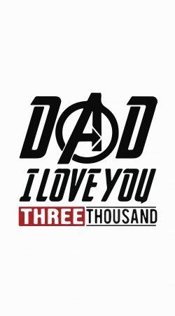 Dad i love you three thousand Avengers Endgame