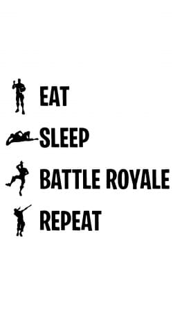 Eat Sleep Battle Royale Repeat