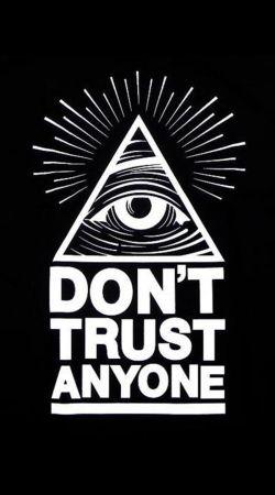 Illuminati Dont trust anyone