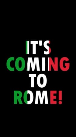 Its coming to Rome