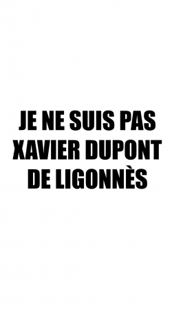 Je ne suis pas Xavier Dupont De Ligonnes Criminel