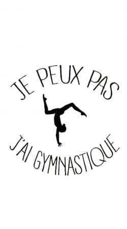 Je peux pas j ai gymnastique