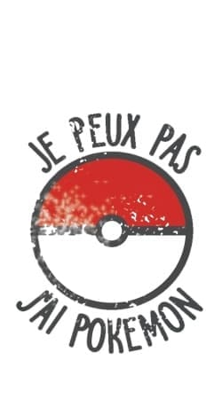 Je peux pas j ai Pokemon