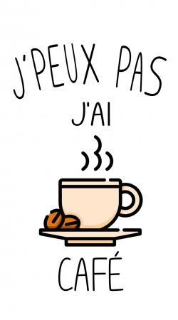 Je peux pas jai cafe