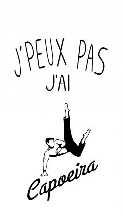 Je peux pas jai Capoeira