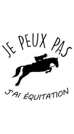 Je peux pas jai equitation