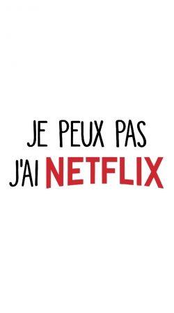 Je peux pas jai Netflix