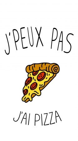 Je peux pas jai pizza