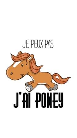 Je peux pas jai poney