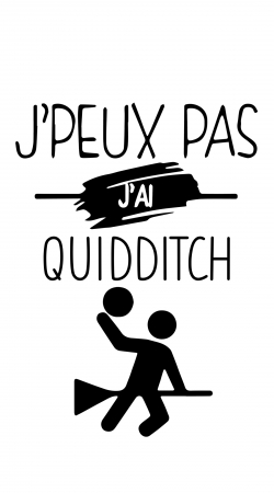 Je peux pas jai Quidditch