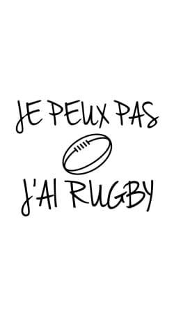 Je peux pas jai rugby