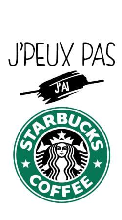 Je peux pas jai starbucks coffee