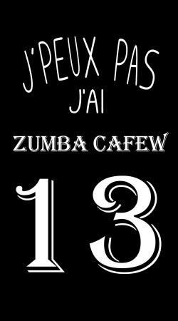 Je peux pas jai Zumba Cafew