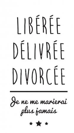 Liberee Delivree Divorcee