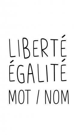 Liberte Egalite Personnalisable
