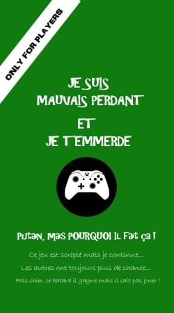 Mauvais perdant - Vert Xbox