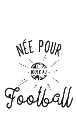 Nee pour jouer au football