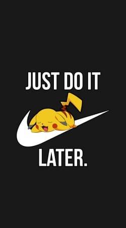 Nike Parody Just Do it Later X Pikachu