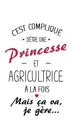 Princesse et agricultrice
