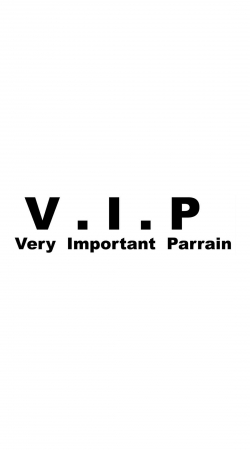 VIP Very important parrain