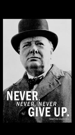 Winston Churcill Never Give UP